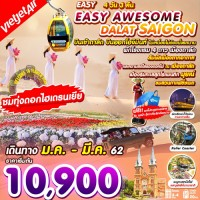 EASY AWESOME DALAT SAIGON  (VZ) 4D3N